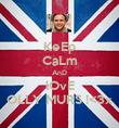 KeEp CaLm AnD lOvE OLLY MURS !<3x - Personalised Poster large