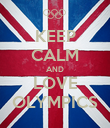KEEP CALM AND LOVE OLYMPICS - Personalised Poster large
