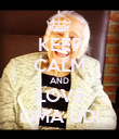 KEEP CALM AND LOVE OMA UDI - Personalised Poster large