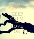 KEEP CALM AND LOVE ON - Personalised Poster large