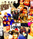 KEEP CALM AND love  One d  - Personalised Poster large