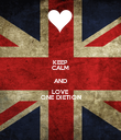 KEEP CALM AND LOVE ONE DIETION - Personalised Poster large