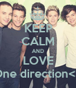 KEEP CALM AND LOVE One direction<3 - Personalised Poster large
