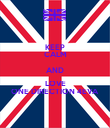 KEEP CALM AND LOVE ONE DIRECTION 4EVA - Personalised Poster large