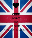 KEEP CALM AND LOVE ONE DIRECTION - Personalised Poster large