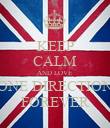 KEEP CALM AND LOVE ONE DIRECTION FOREVER - Personalised Poster large
