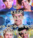 KEEP CALM AND Love One direction No matter what - Personalised Poster large