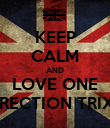 KEEP CALM AND LOVE ONE DIRECTION TRIXIE - Personalised Poster large