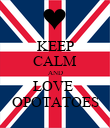 KEEP CALM AND LOVE  OPOTATOES - Personalised Poster large