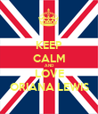 KEEP CALM AND LOVE ORIANA LEWIS - Personalised Poster large