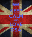KEEP CALM AND LOVE OSA - Personalised Poster large