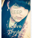 KEEP Calm And Love Oyuka - Personalised Poster large