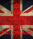 KEEP CALM AND LOVE PACONIANS - Personalised Poster large