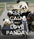 KEEP CALM AND LOVE PANDA's - Personalised Poster large