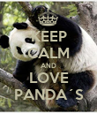 KEEP CALM AND LOVE PANDA´S - Personalised Poster large