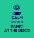 KEEP CALM AND LOVE PANIC! AT THE DISCO - Personalised Poster large