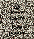 KEEP CALM and love panter - Personalised Poster large