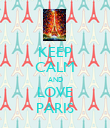 KEEP CALM AND LOVE PARIS - Personalised Poster large