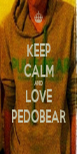 KEEP CALM AND LOVE PEDOBEAR - Personalised Poster large