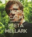 KEEP CALM AND LOVE PEETA MELLARK - Personalised Poster large