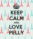 KEEP CALM AND LOVE  PELLY - Personalised Poster large