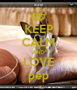 KEEP CALM AND LOVE pep - Personalised Poster large