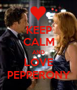 KEEP CALM AND LOVE PEPPERONY - Personalised Poster large