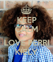 KEEP CALM AND LOVE PERRI KIELY - Personalised Poster large