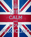 KEEP CALM AND LOVE PESCIOLINO - Personalised Poster large