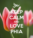 KEEP CALM AND LOVE PHIA - Personalised Poster large