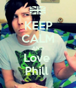 KEEP CALM AND Love  Phill  - Personalised Poster large