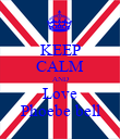 KEEP CALM AND Love Phoebe bell - Personalised Poster large