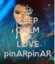 KEEP CALM AND LOVE pinARpinAR - Personalised Poster large