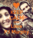 KEEP CALM AND Love PJ Murphy - Personalised Poster large