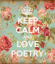 KEEP CALM AND LOVE POETRY - Personalised Poster large