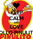 KEEP CALM AND LOVE POLLO PINULITO - Personalised Poster large