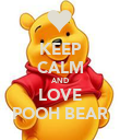 KEEP CALM AND LOVE POOH BEAR - Personalised Poster large