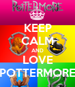 KEEP CALM AND LOVE POTTERMORE - Personalised Poster large