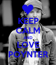 KEEP CALM AND LOVE POYNTER - Personalised Poster large