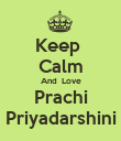 Keep  Calm And  Love Prachi Priyadarshini - Personalised Poster large