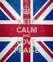KEEP CALM AND LOVE PRAISE - Personalised Poster large