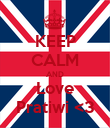 KEEP CALM AND Love Pratiwi <3 - Personalised Poster large