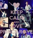 KEEP CALM AND LOVE  PRINCE ROYE - Personalised Poster large