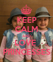 KEEP CALM AND LOVE  PRINCESSES - Personalised Poster large
