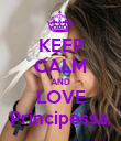 KEEP CALM AND LOVE Principessa. - Personalised Poster large