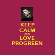 KEEP CALM AND LOVE PROGREEN - Personalised Poster large