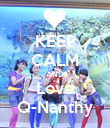 KEEP CALM AND Love Q-Nanthy - Personalised Poster small