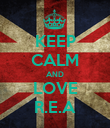 KEEP CALM AND LOVE R.E.A - Personalised Poster large