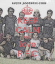 KEEP CALM AND love R.F.C - Personalised Poster large