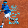 KEEP CALM AND LOVE RAFA - Personalised Poster large
